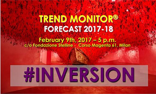 Trend Monitor Forecast 2017/2018: #Inversion